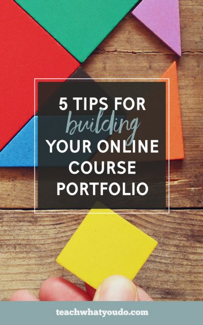 5 Options for Building Your Online Course Portfolio