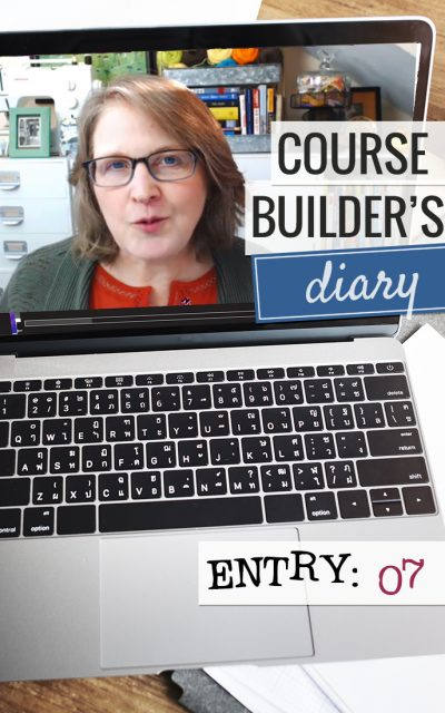 Course Builder's Diary | Entry 07