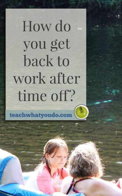 How do you get back to work?