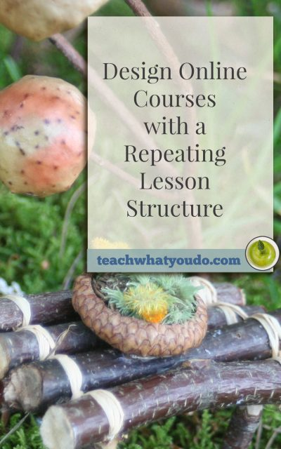 Design Online Courses with a Repeating Lesson Structure