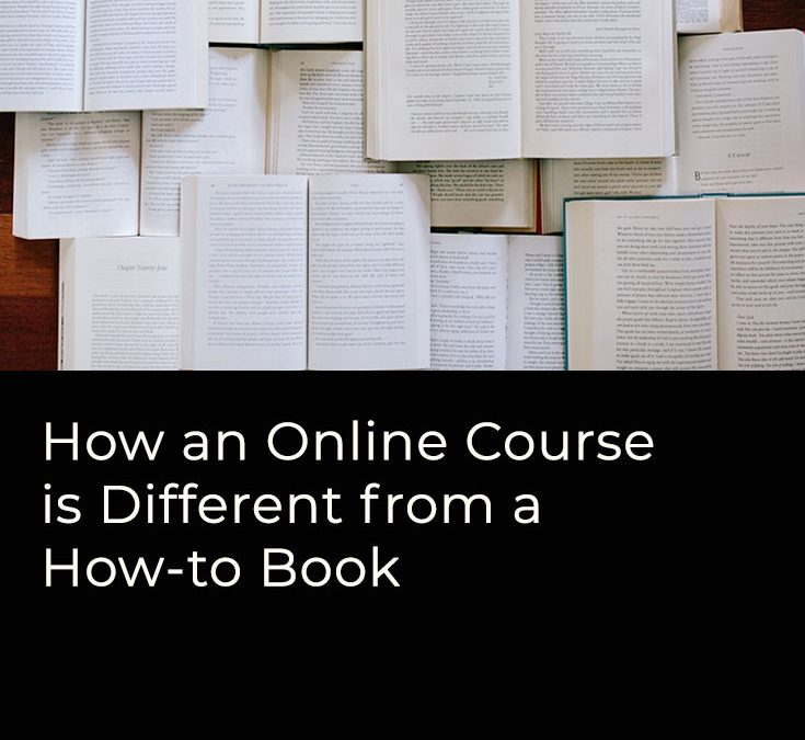 How an Online Course is Different from a How-to Book