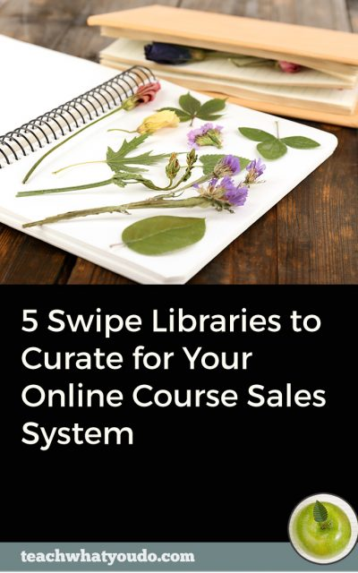 5 Swipe Libraries to Curate for Your Online Course Sales System