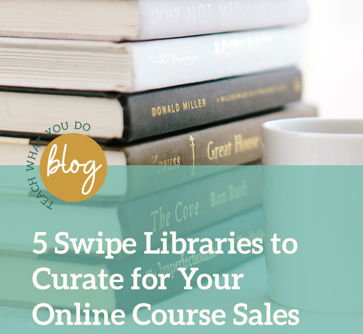 5 Swipe Libraries to Curate for Your Online Course Marketing